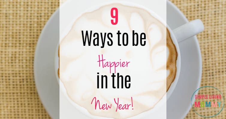 9 Ways to be Happier in the New Year