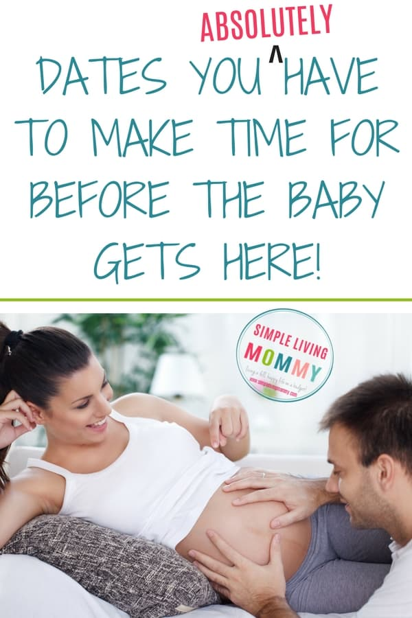 Strengthen your marriage before baby gets here!  The dates you absolutely have to go on with your partner while pregnant!
