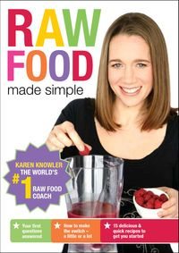 Raw-Food-Made-Simple-by-Karen-Knowler