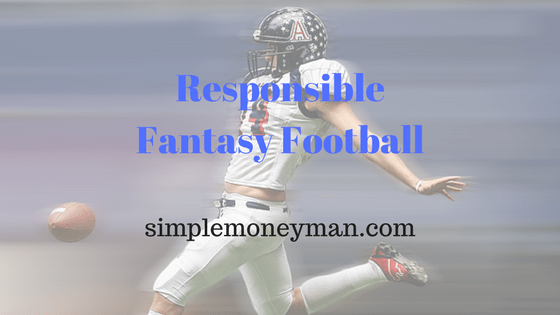 Responsible Fantasy Football simple money man