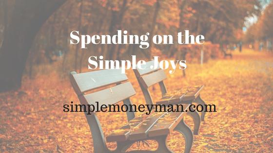 Spending on the Simple Joys simple money man