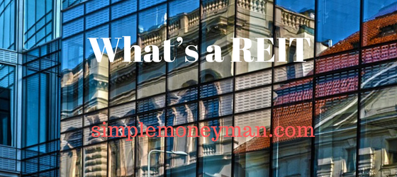 What's a REIT simple money man