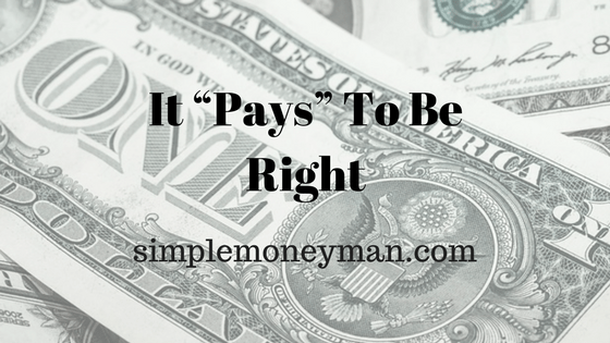 """It """"Pays"""" To Be Right simple money man"""