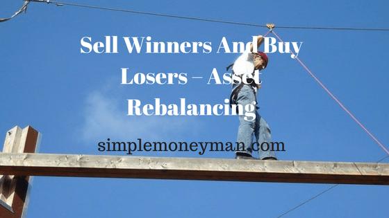 Sell Winners And Buy Losers – Asset Rebalancing simple money man