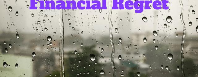financial regrets