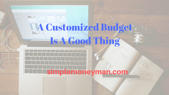 A Customized Budget Is A Good Thing