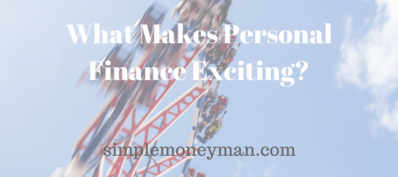 What Makes Personal Finance Exciting Simple money man