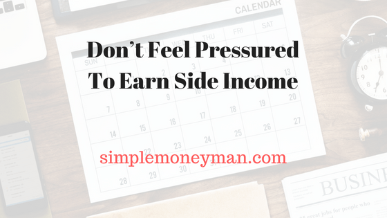 Don't Feel Pressured To Earn Side Income simple money man