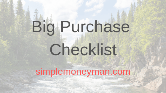 Simple Money Man's Big Purchase Checklist
