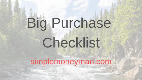 Simple Money Man's Big Purchase Checklist