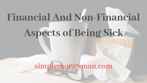 Financial And Non-Financial Aspects of Being Sick simple money man