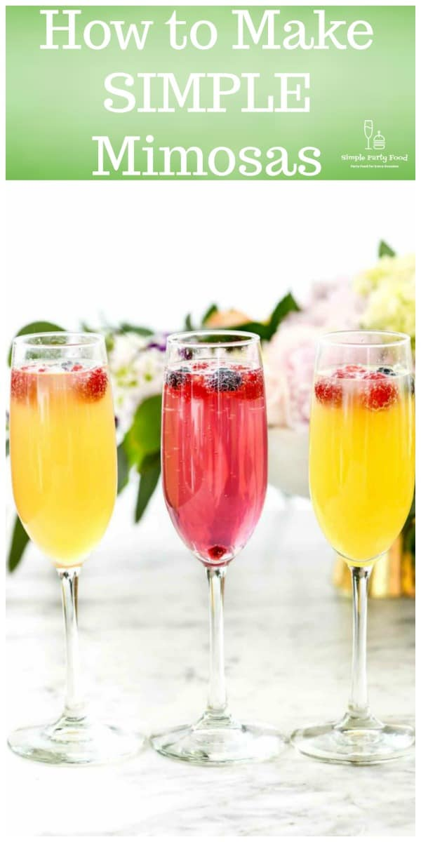 Make these SIMPLE Classic mimosas for Mothers Day or Brunch #mimosa #party #cocktails #simplepartyfood