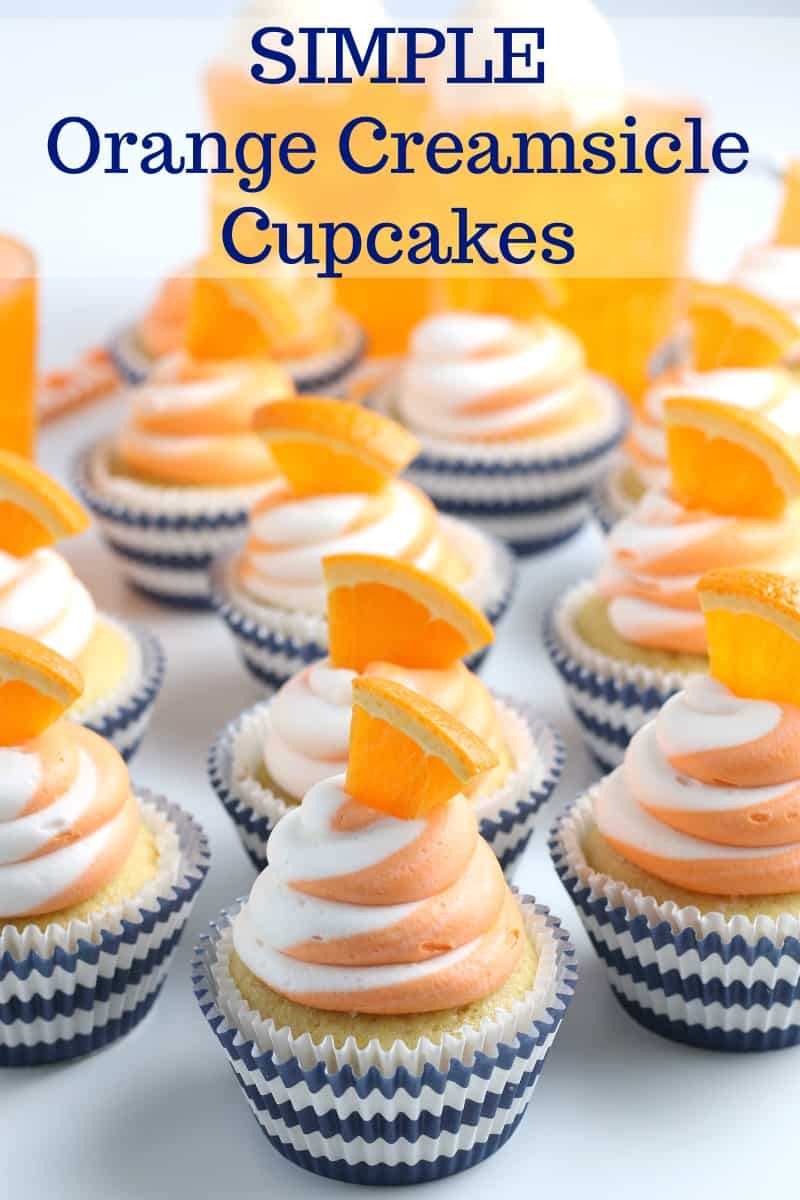 SIMPLE Orange Creamsicle Cupcakes - these cupcakes are a SHOW STOPPER but are simple to make #cupcakes #orangecreamsicle #partyfood #desserts #partydesserts #simplepartyfood