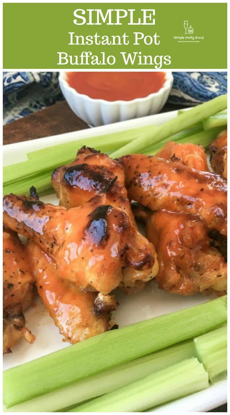 SIMPLE Healthy, Delicious Buffalo wings made in the Instant Pot #simplepartyfood