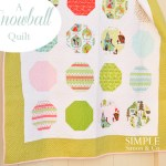 A Snowball Quilt and other odds and ends.