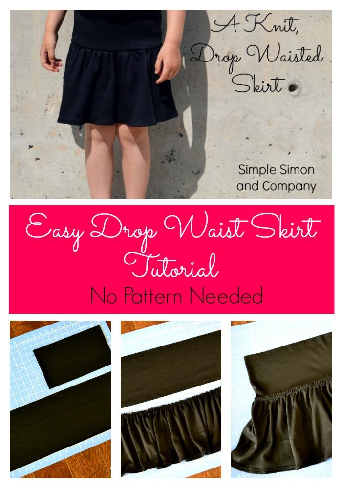 Easy Drop Waist Skirt Tutorial