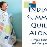 Indian Summer Quilt Along!