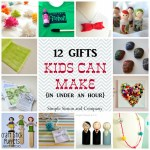 12 gifts kids can make…..