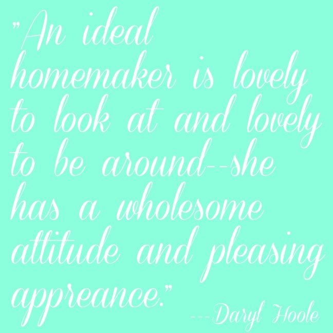 Ideal Homemaker quote the 2 A's