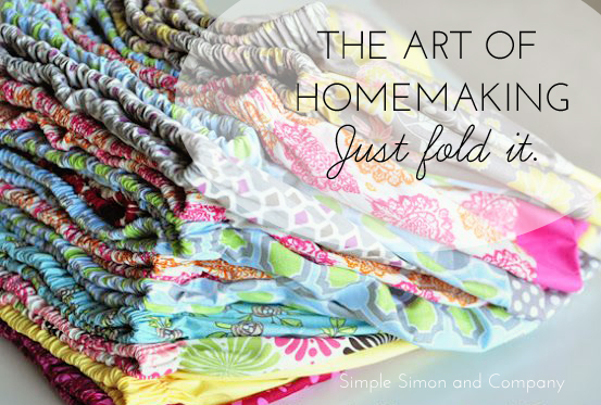 art of homemaking just fold it