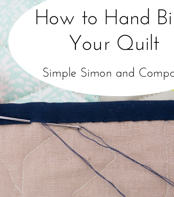 How to Hand Bind Your Quilt