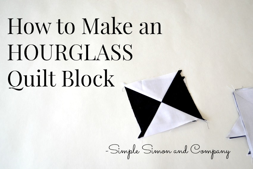 Hourglass Quilt Block Tutorial
