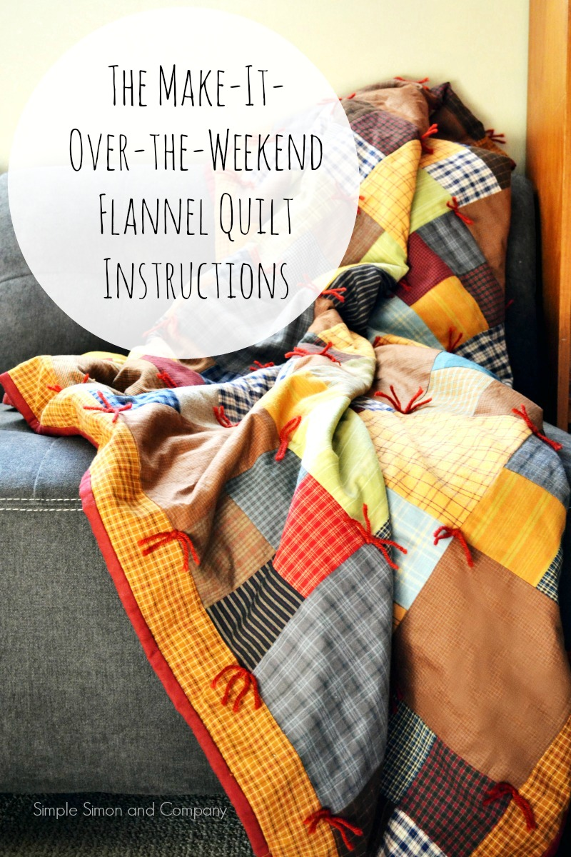 The Make-It-Over-The-Weekend Flannel Quilt Instructions - Simple ... : quilt in a weekend - Adamdwight.com