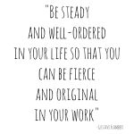 Be Steady and Well-Ordered (An Art of Homemaking Post)