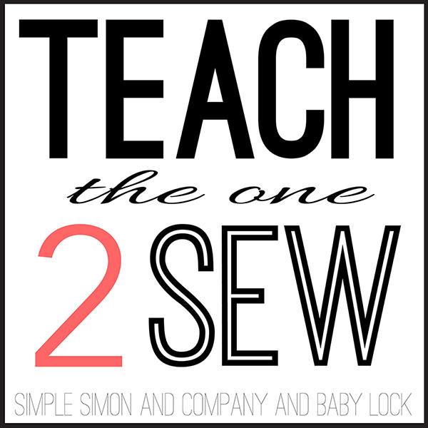Teach the One 2 Sew