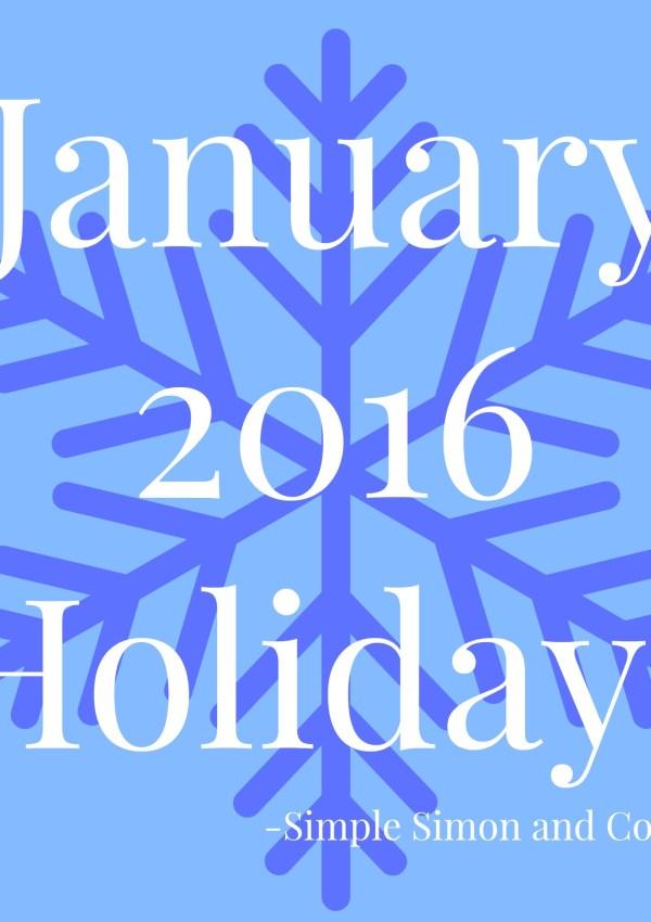January 2016 Holidays