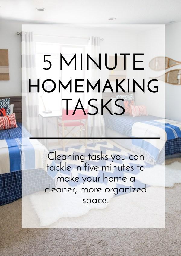 5 Minute Homemaking Tasks