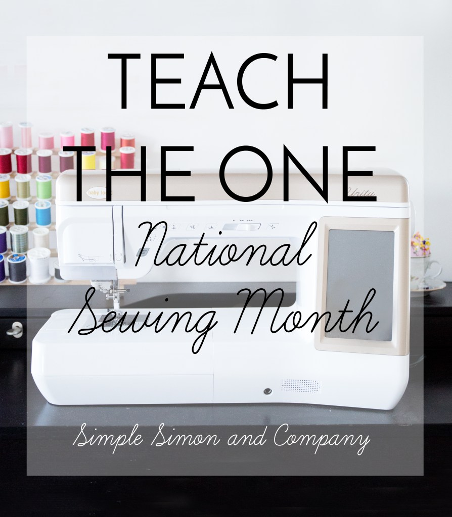 Teach the One---National Sewing Month