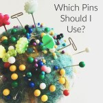 Which Pins Should I Use?