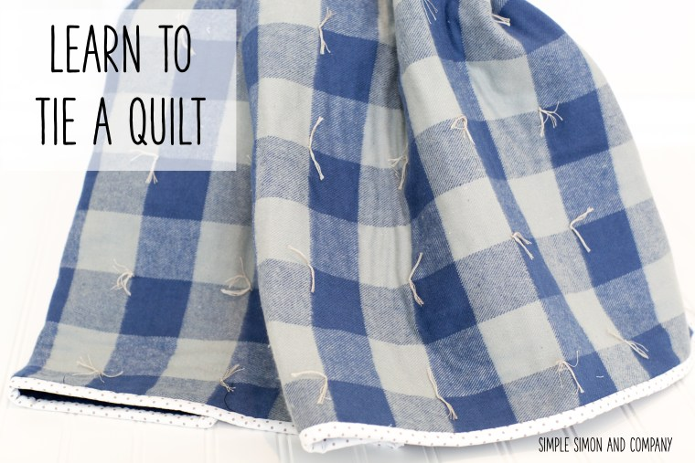 How to Tie a Quilt - Simple Simon and Company