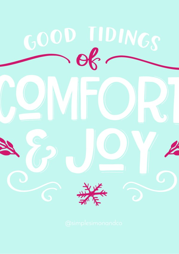 The Art of Homemaking: Giving Comfort and Joy