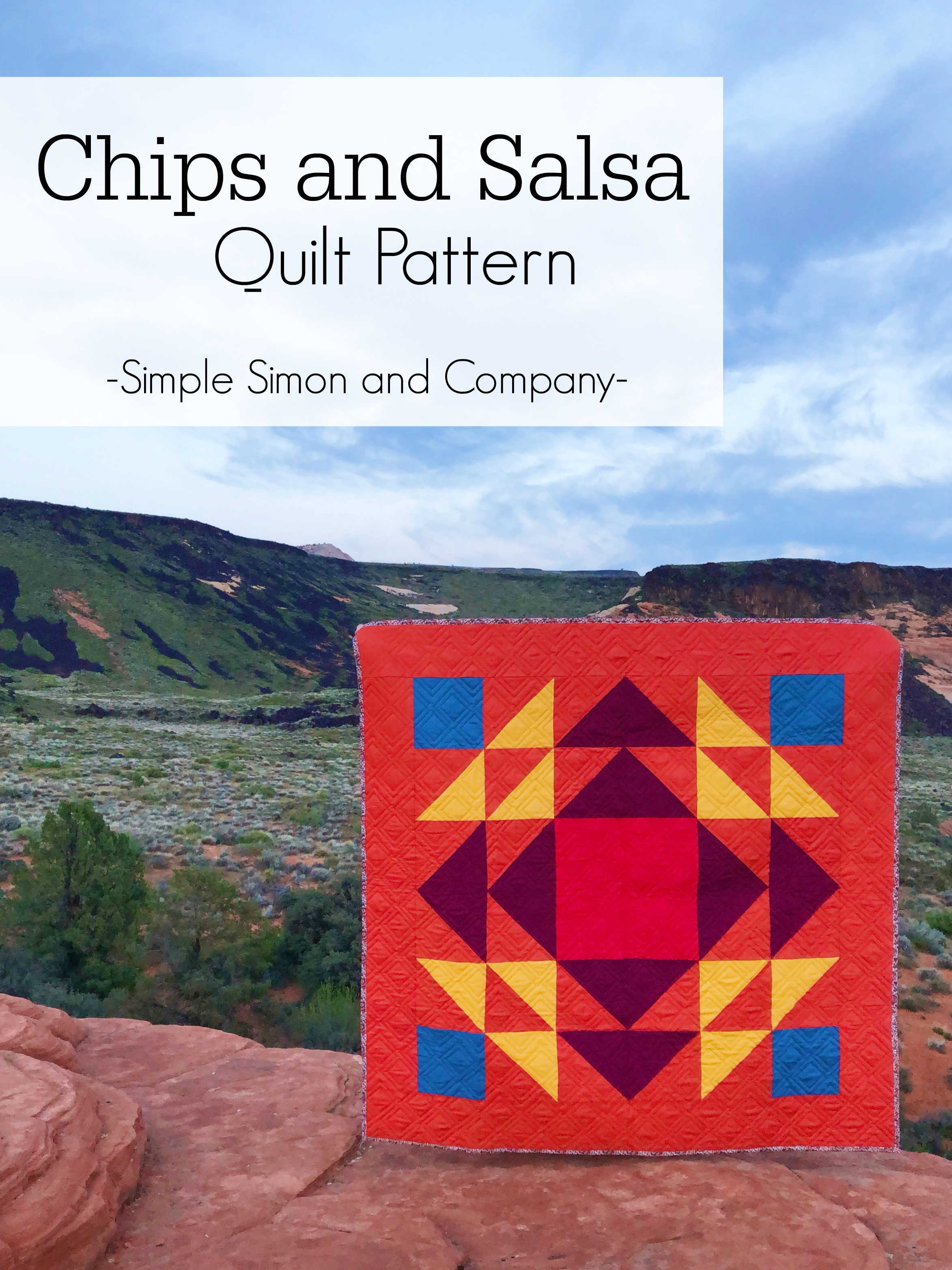 The Chips and Salsa Quilt Pattern - Simple Simon and Company