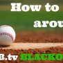 How To Get Around Those Mlb Tv Blackouts