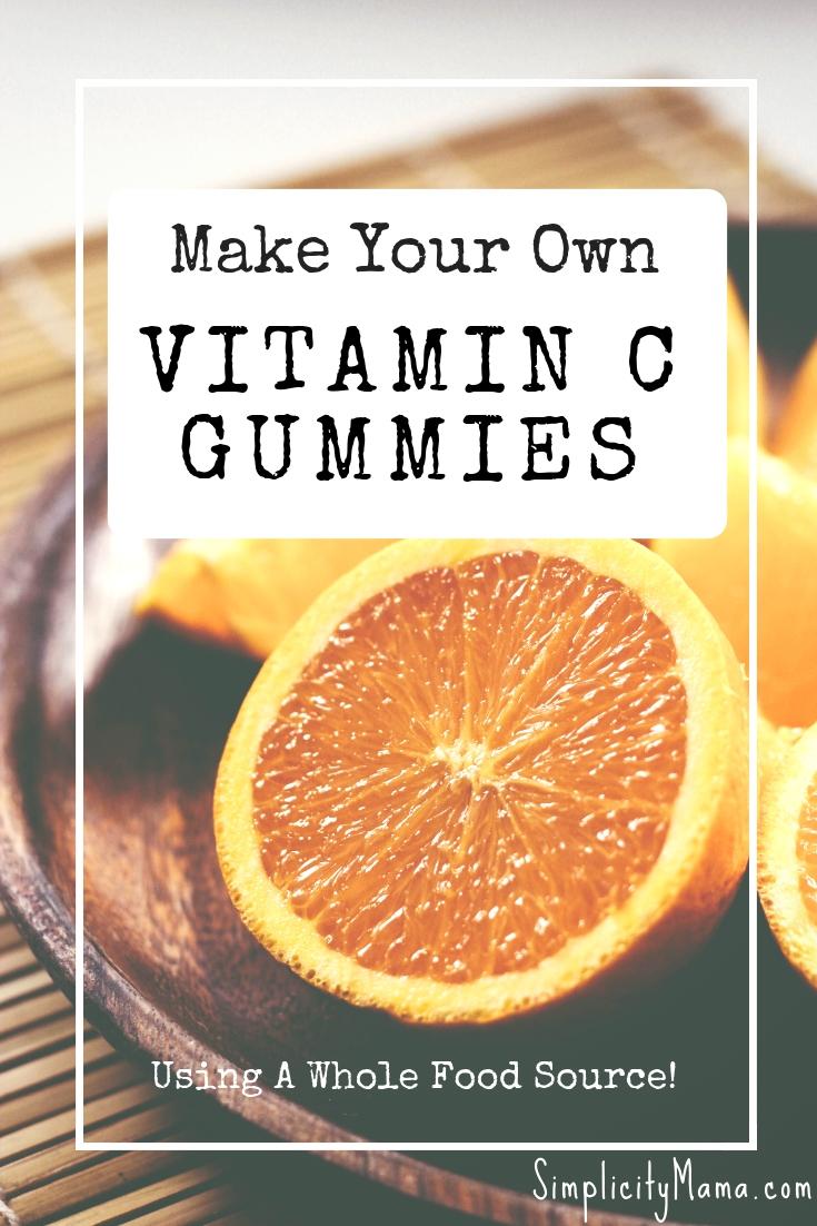 Make Your Own Vitamin C Gummies - Simplicity Mama
