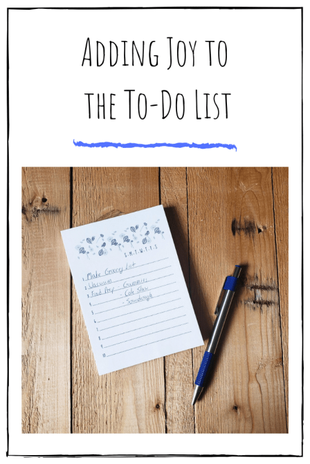Adding Joy To The To-Do List - Simplicity Mama