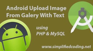 Android Upload Image From Gallery With Text
