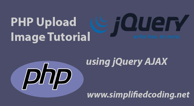 PHP Upload Image Tutorial using jQuery AJAX