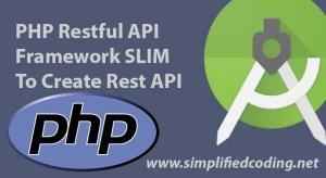 php rest api framework slim to create rest api