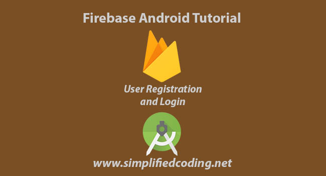 Android Firebase Tutorial - User Registration with Authentication