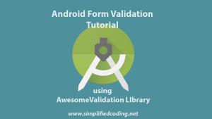 android form validation tutorial