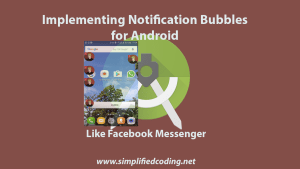 notification bubbles for android
