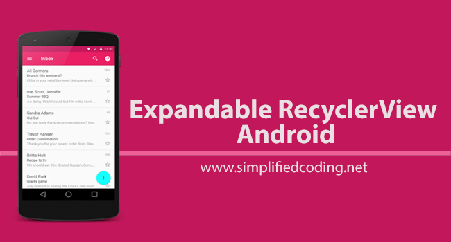 Expandable RecyclerView Android - RecyclerView with