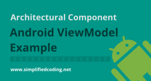 Android ViewModel Tutorial