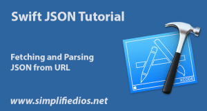 Swift JSON Tutorial – Fetching and Parsing JSON from URL