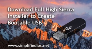 Download Full High Sierra Installer to Create Bootable USB