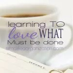 Simplified Organization: Learning to Love What Must Be Done